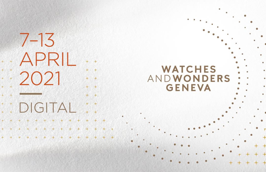 Watches and Wonders Ginebra 2021 será totalmente digital